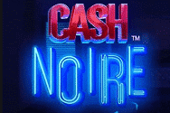 Cash-Noire Video Slot Banner - freespinscasino.org
